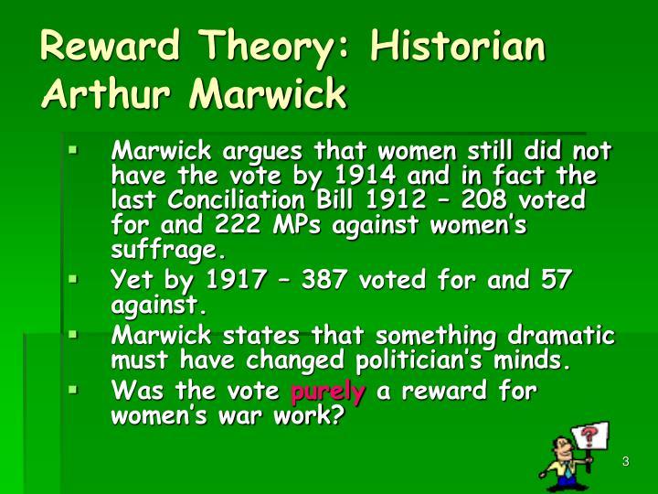 reward theory historian arthur marwick