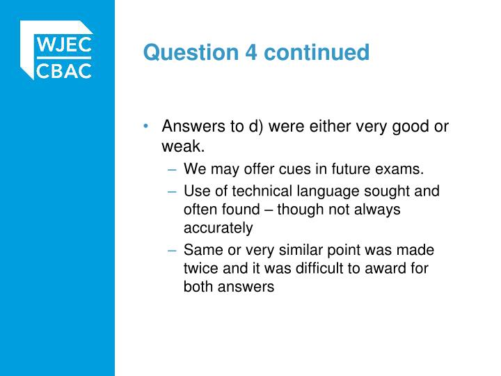 Question 4 continued