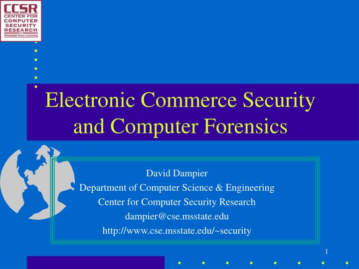 electronic commerce security and computer forensics n.