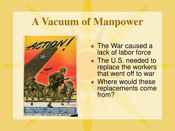 A Vacuum of Manpower