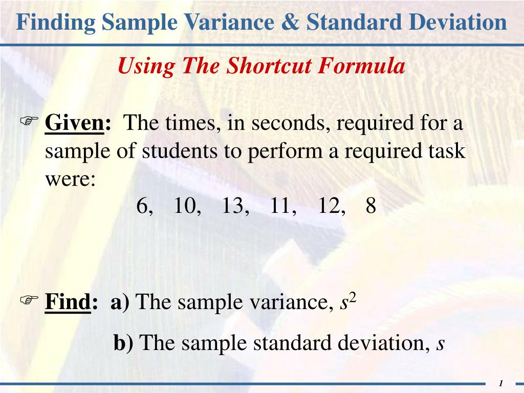 Solved: Find The Sample Variance And Standard Deviation. 7... | Chegg.com
