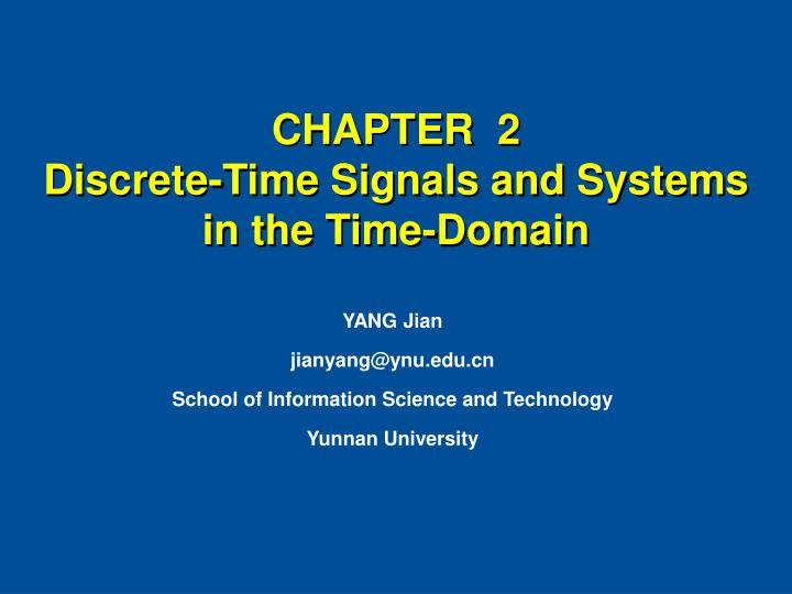 chapter 2 discrete time signals and systems in the time domain n.