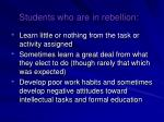 students who are in rebellion
