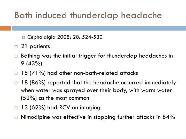 Bath induced thunderclap headache