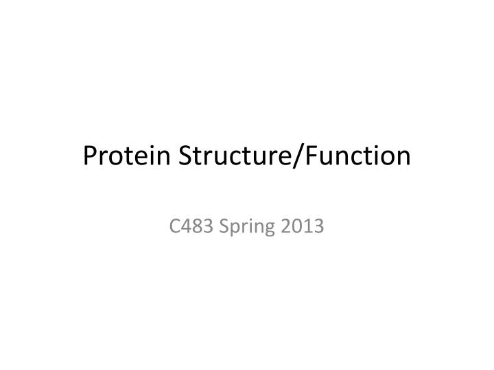 Protein structure function