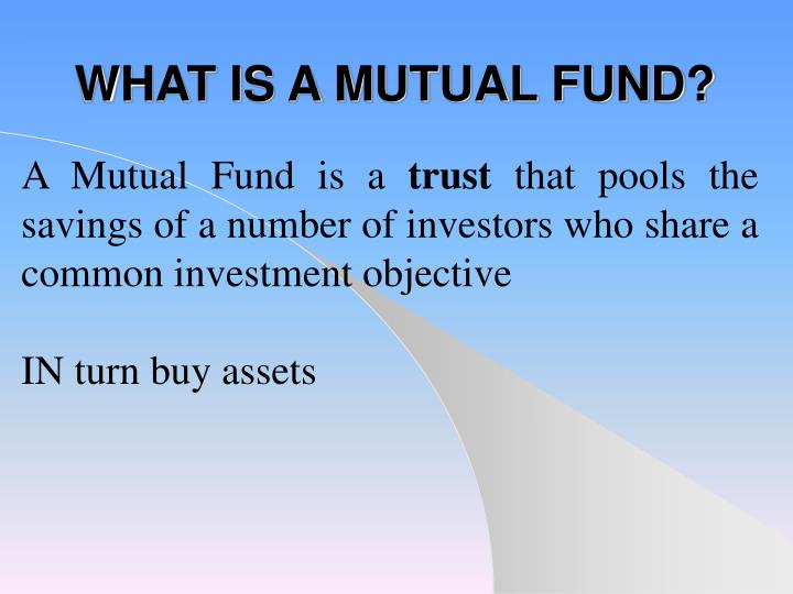 what is a mutual fund n.