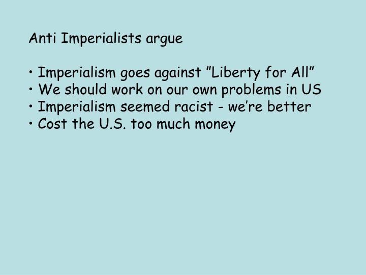Anti Imperialists argue