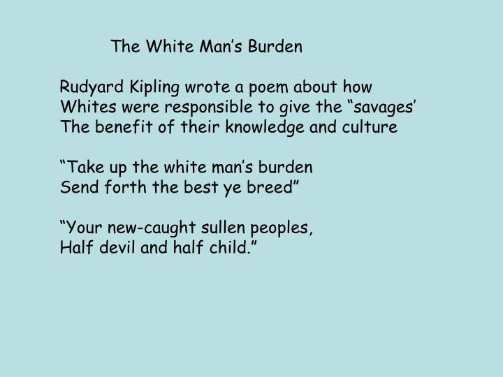 The White Man's Burden