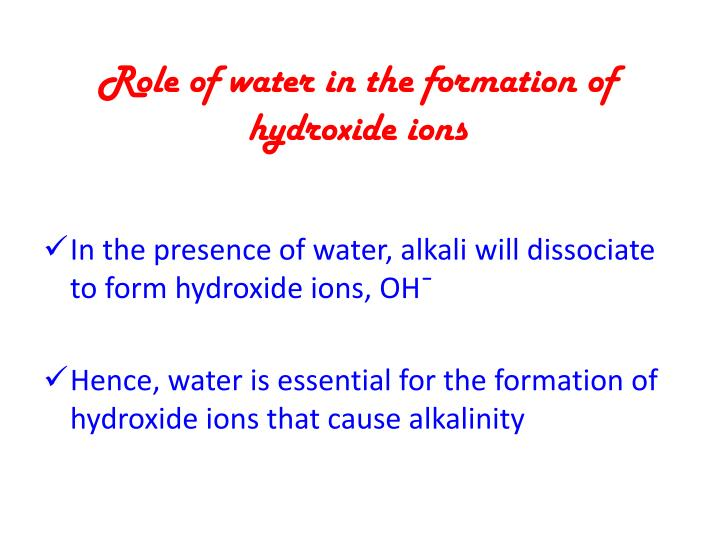 Role of water in the formation of hydroxide ions