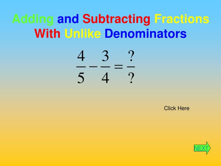 adding and subtracting fractions with unlike denominators n.