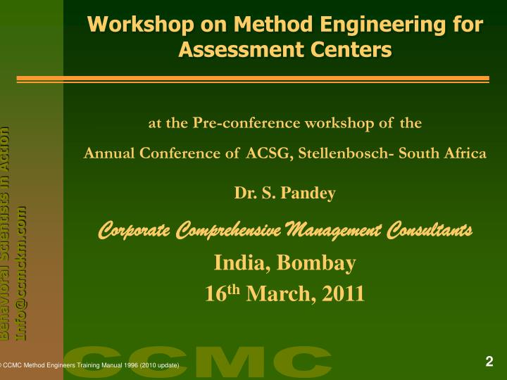Workshop on method engineering for assessment centers