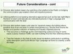 future considerations cont1