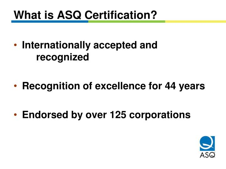 PPT - ASQ Certification Programs PowerPoint Presentation - ID:3090652