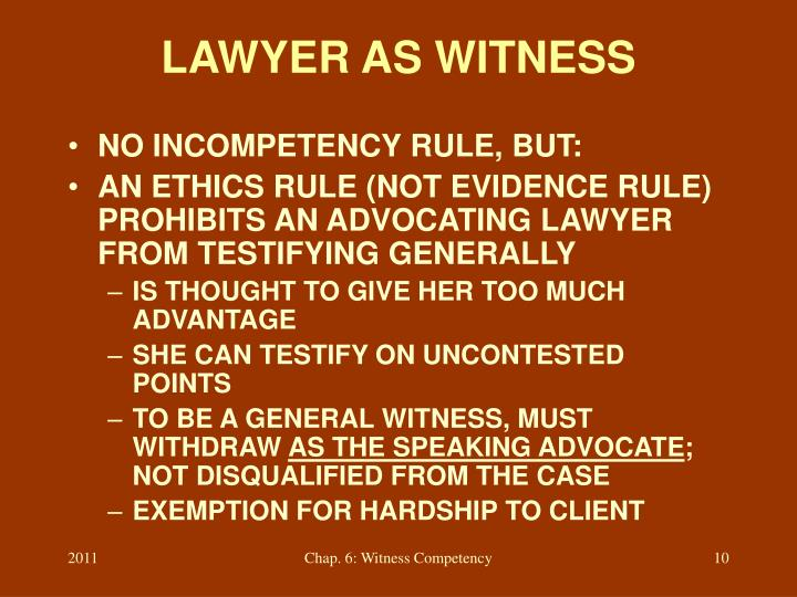 LAWYER AS WITNESS