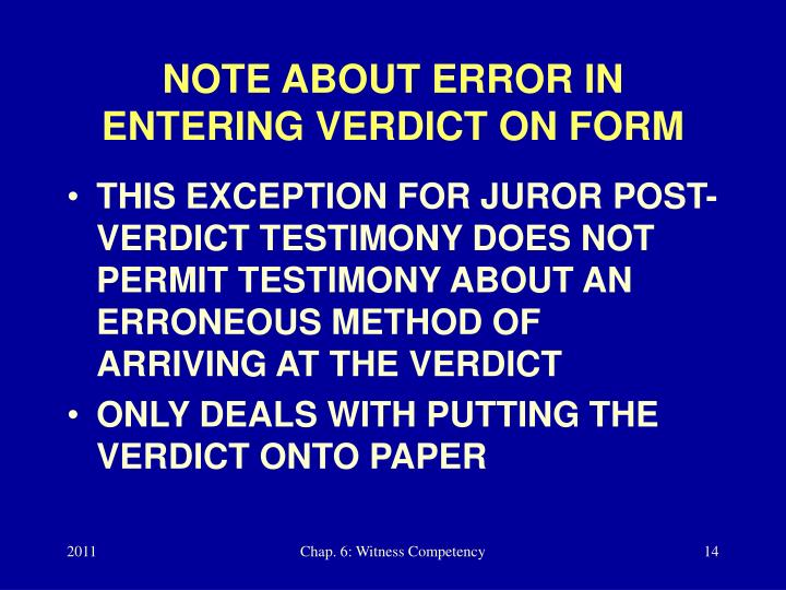 NOTE ABOUT ERROR IN ENTERING VERDICT ON FORM