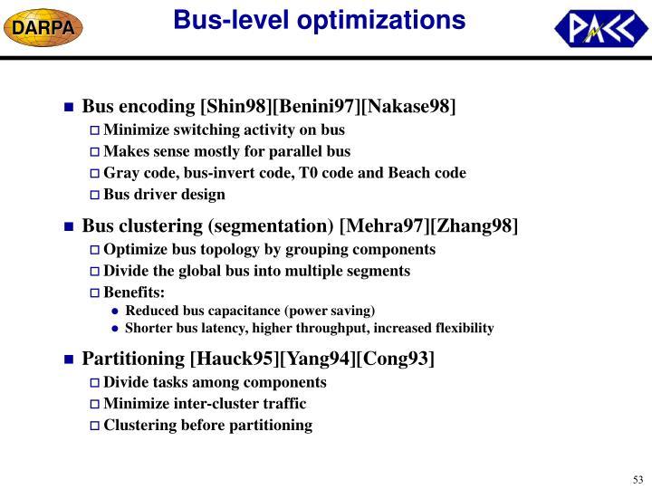 Bus-level optimizations