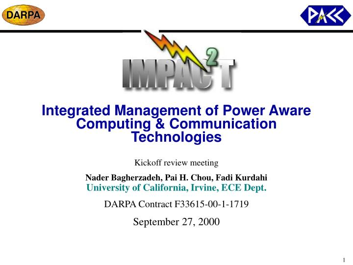 Integrated management of power aware computing communication technologies