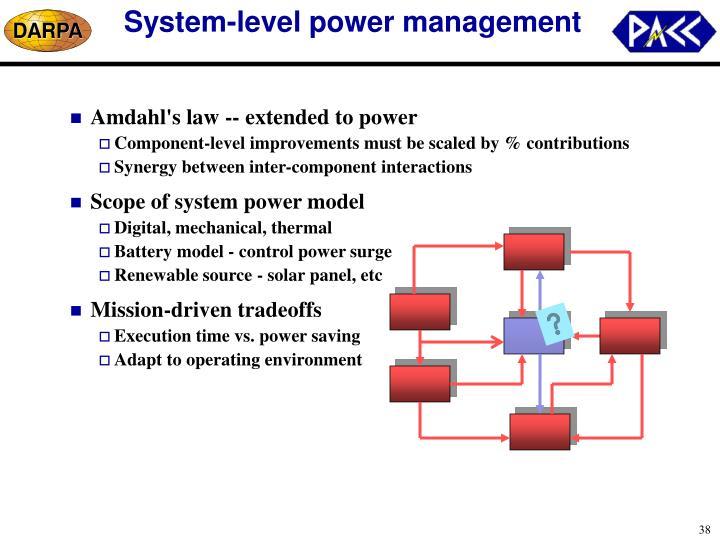 System-level power management