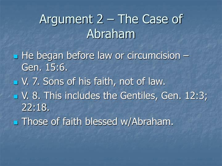 Argument 2 – The Case of Abraham