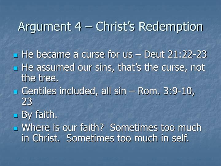 Argument 4 – Christ's Redemption