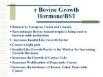 r bovine growth hormone bst