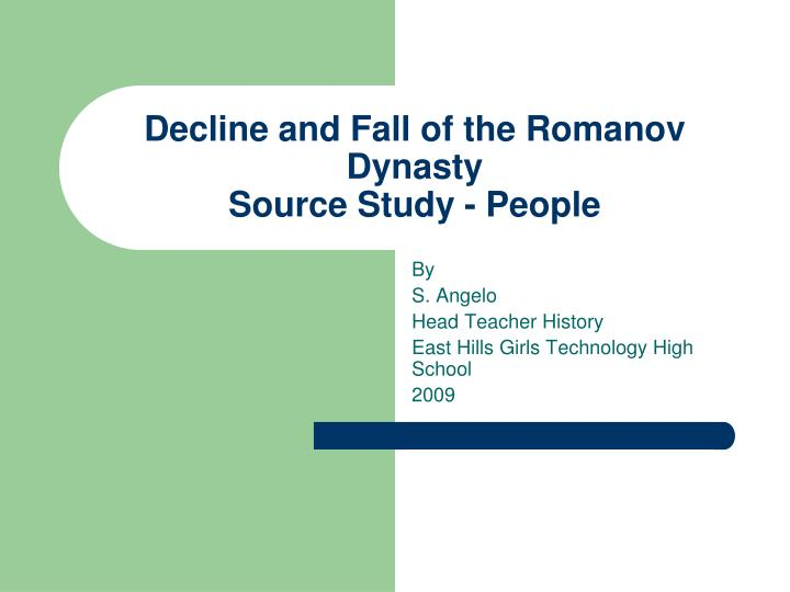 Decline and fall of the romanov dynasty source study people