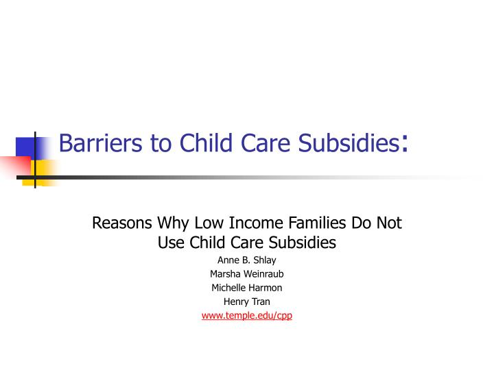barriers to child care subsidies n.
