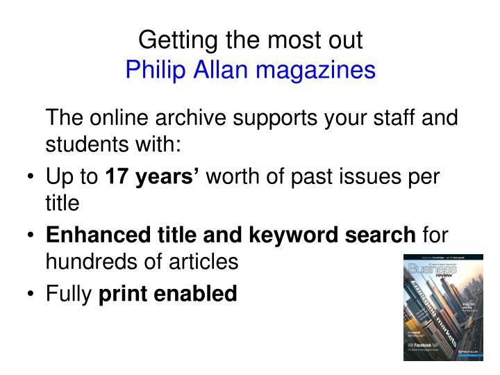 Getting the most out philip allan magazines