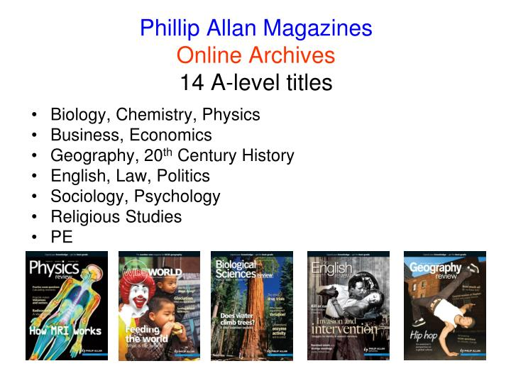 Phillip allan magazines online archives 14 a level titles
