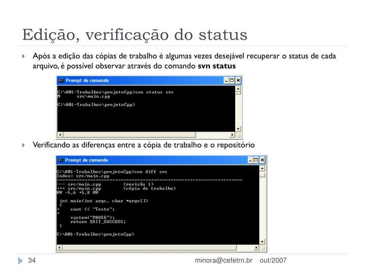 Edição, verificação do status