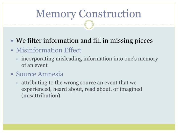 Memory Construction