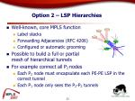 option 2 lsp hierarchies
