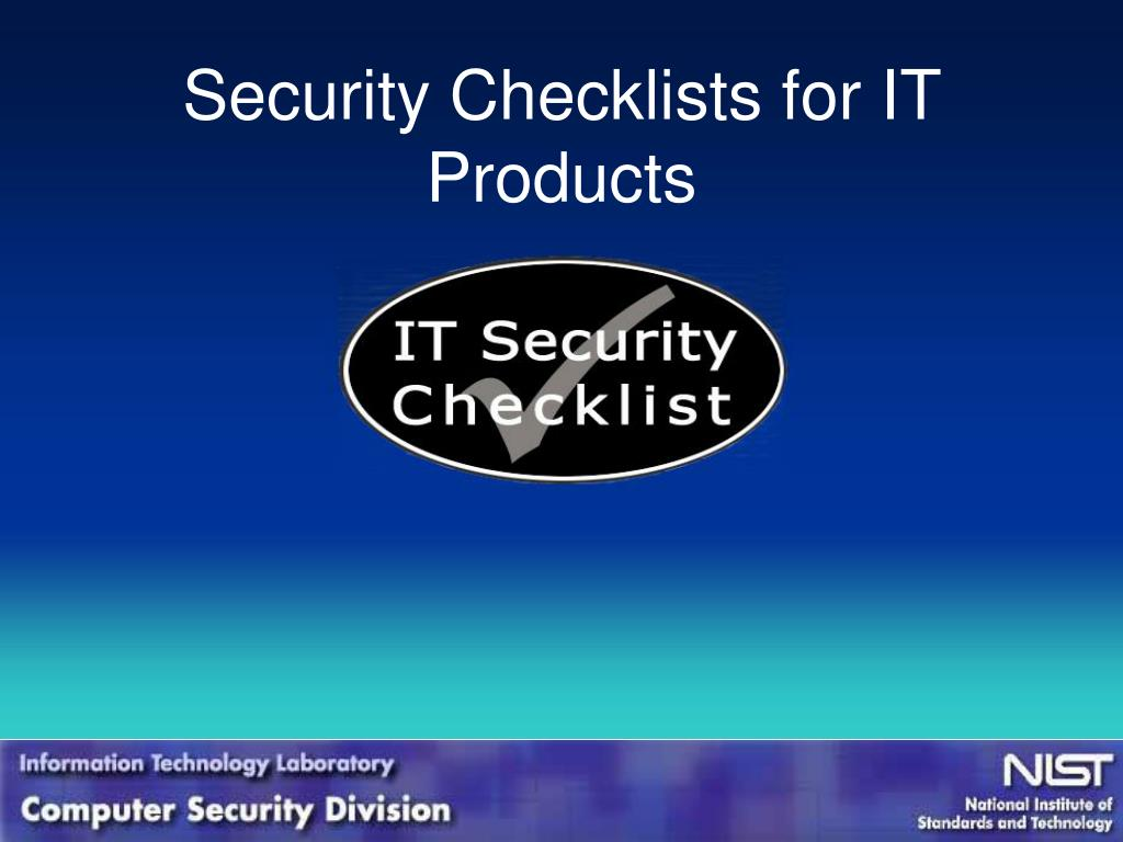 PPT - Security Checklists for IT Products PowerPoint Presentation