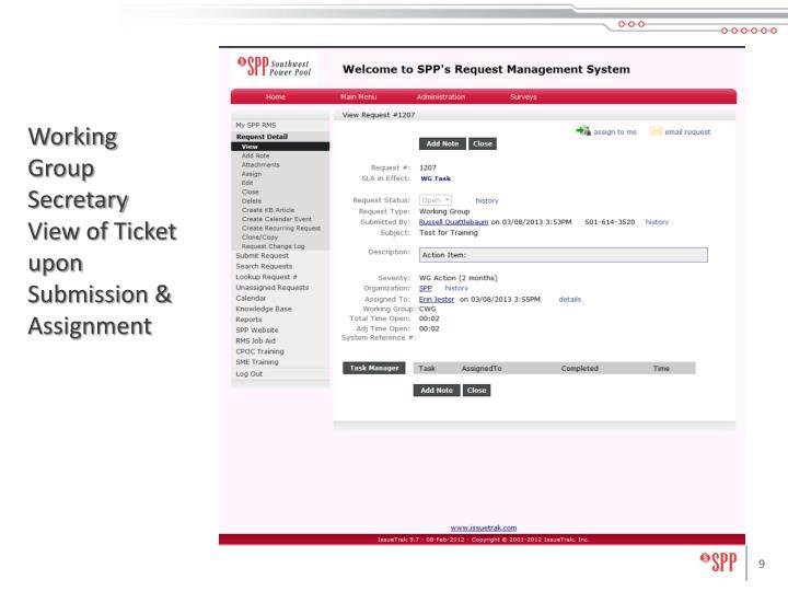 Working Group Secretary View of Ticket upon Submission & Assignment