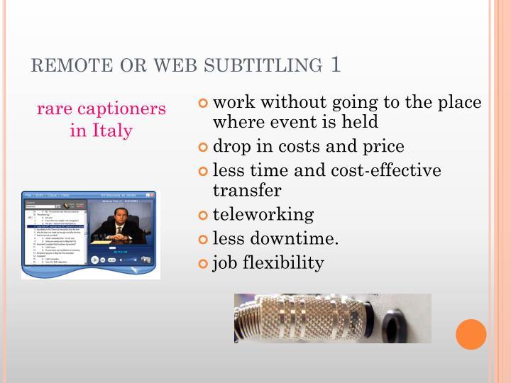remote or web subtitling 1