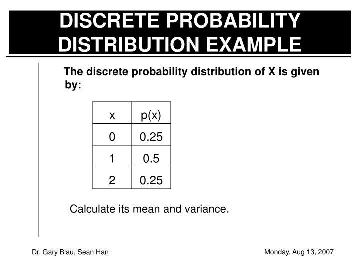DISCRETE PROBABILITY DISTRIBUTION EXAMPLE