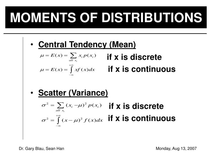 MOMENTS OF DISTRIBUTIONS