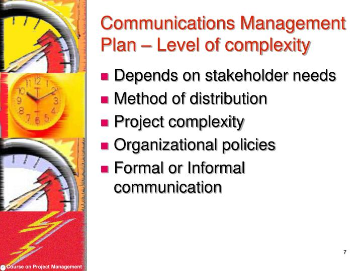 Communications Management Plan – Level of complexity