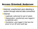 access oriented anderson