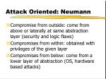 attack oriented neumann