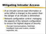 mitigating intruder access