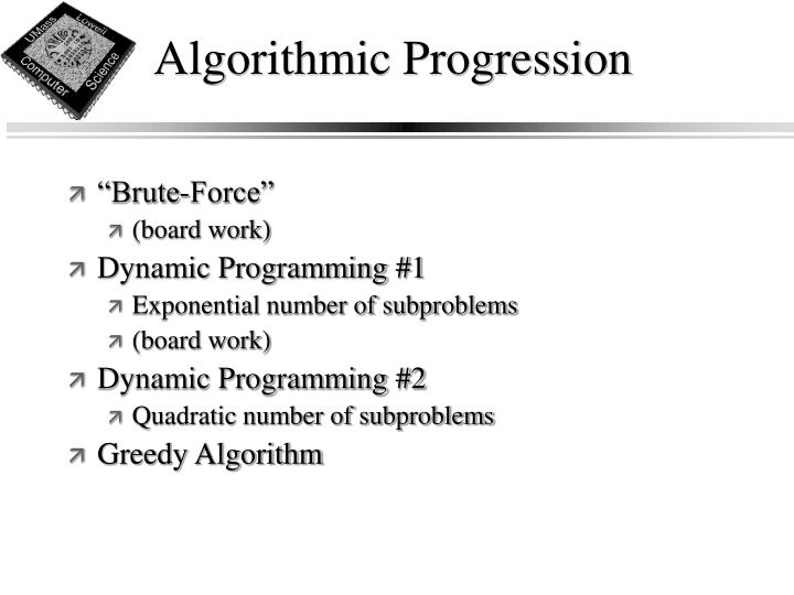 Algorithmic Progression
