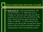 jesus revealed a glory that awaits us by faith3