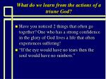 what do we learn from the actions of a triune god15