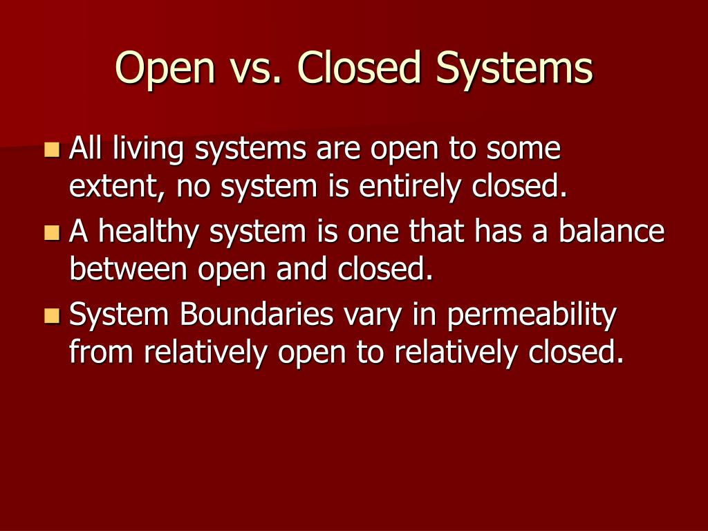 difference between open and closed system