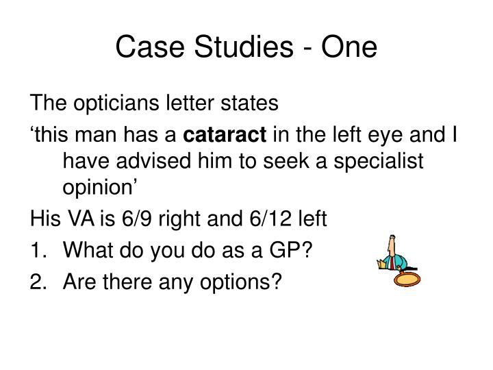 Case Studies - One