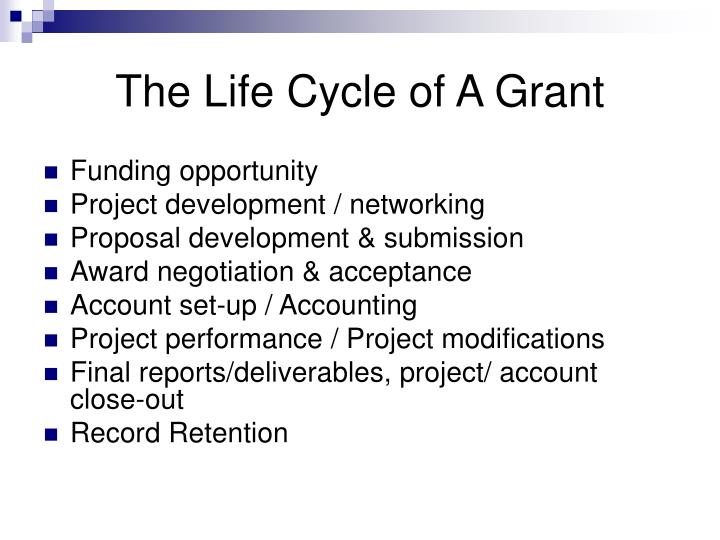 The Life Cycle of A Grant