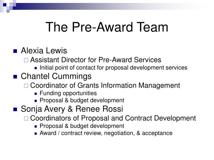 The pre award team