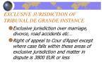 exclusive jurisdiction of tribunal de grande instance