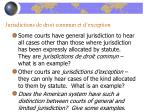 jurisdictions de droit commun et d exception